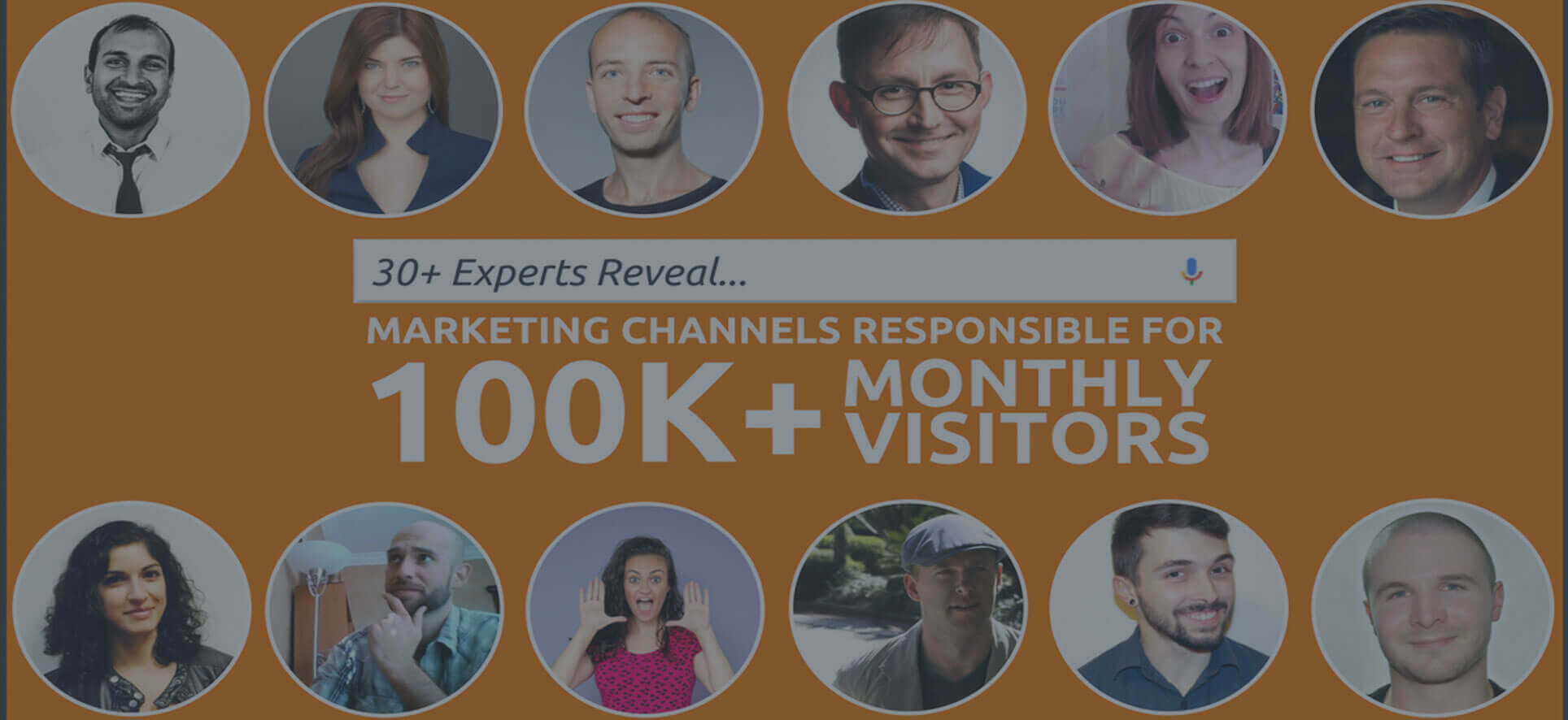 30+ Experts Reveal Best Marketing Channels to Drive Massive Traffic