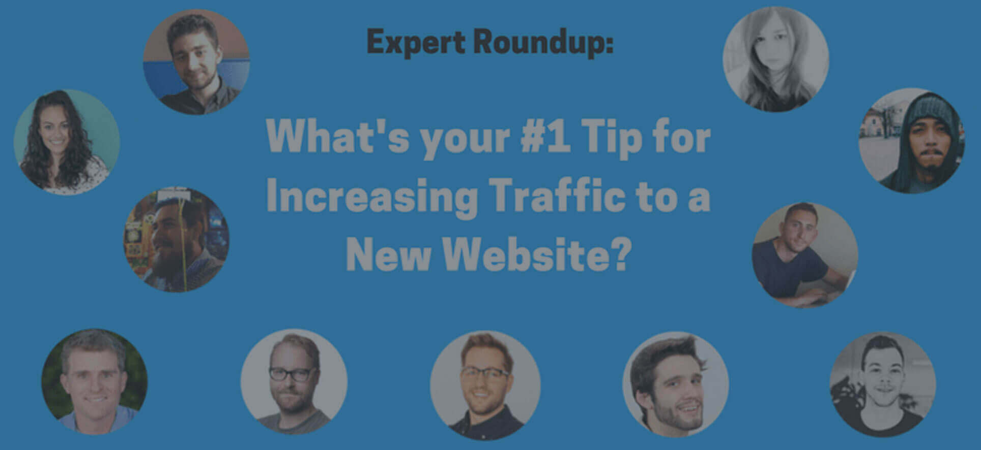 What's your #1 Tip for Increasing Traffic to a New Website